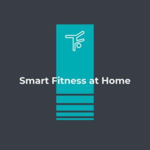Smart Fitness From Home